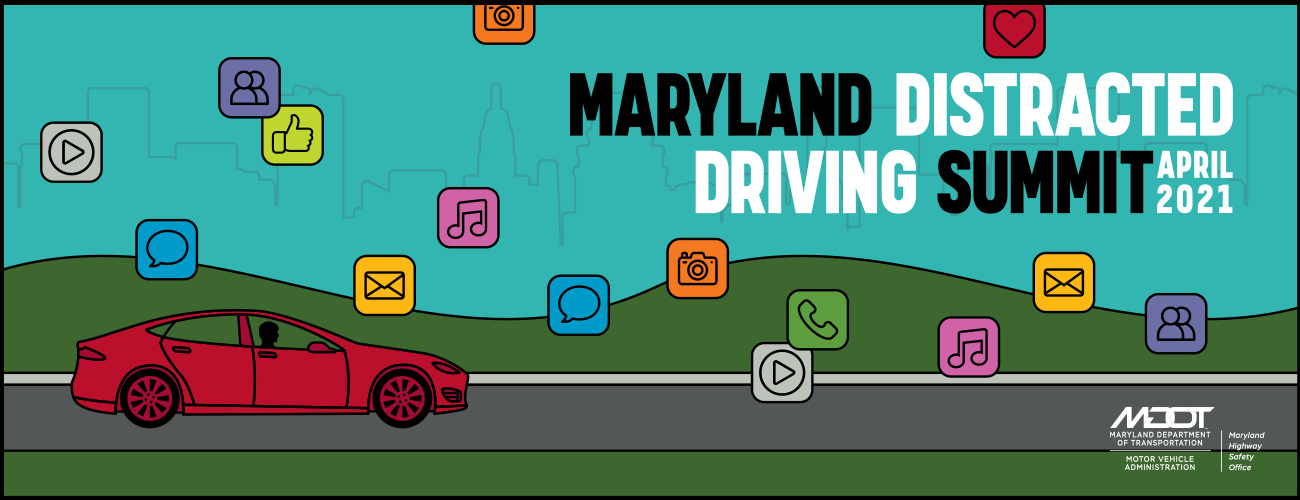 Maryland distracted driving summit